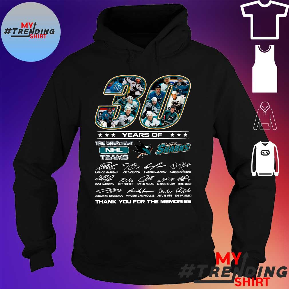 30 years of San Jose Sharks the greatest NHL teams thank you for the memories signatures s hoodie