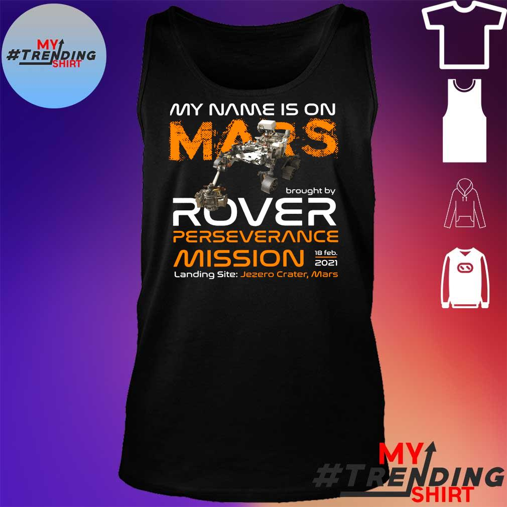 My name is on mars brought by rover perseverance mission landing site s tank top
