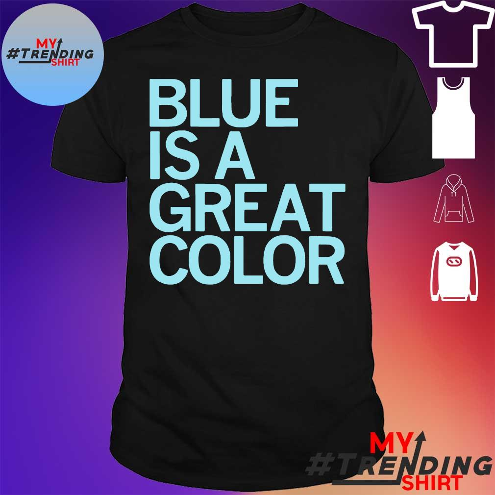 Blue is a great color shirt