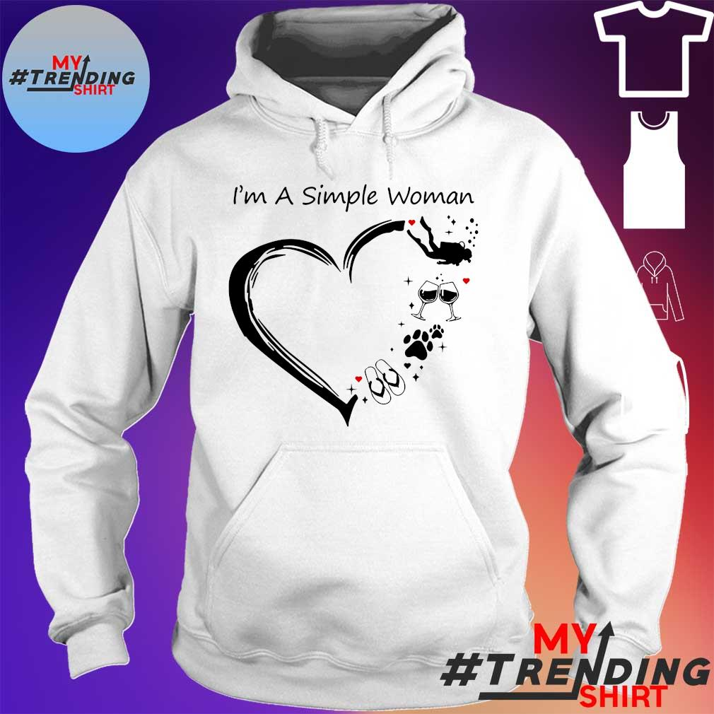 I'm a simple woman I love flip flops dogs wine diver s hoodie