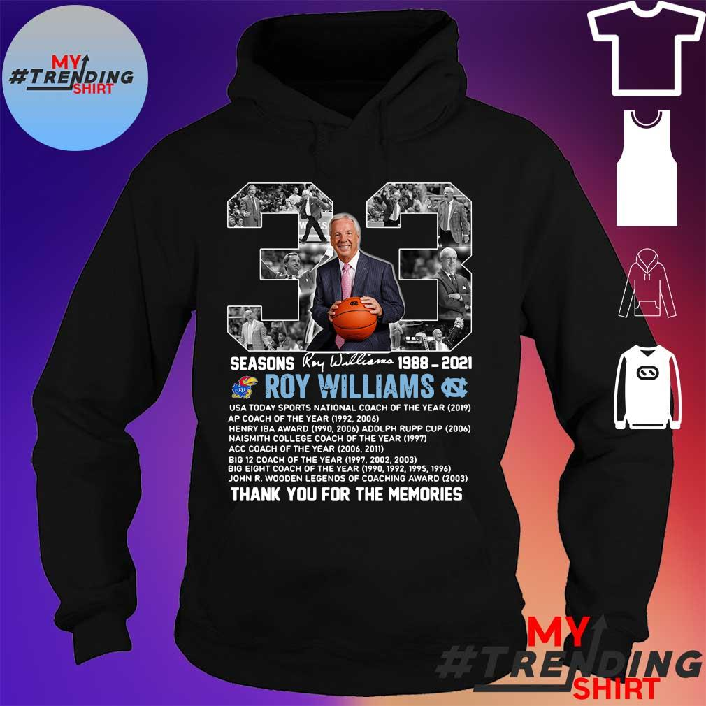 33 Seasons 1988 2021 Roy Williams thank you for the memories hoodie