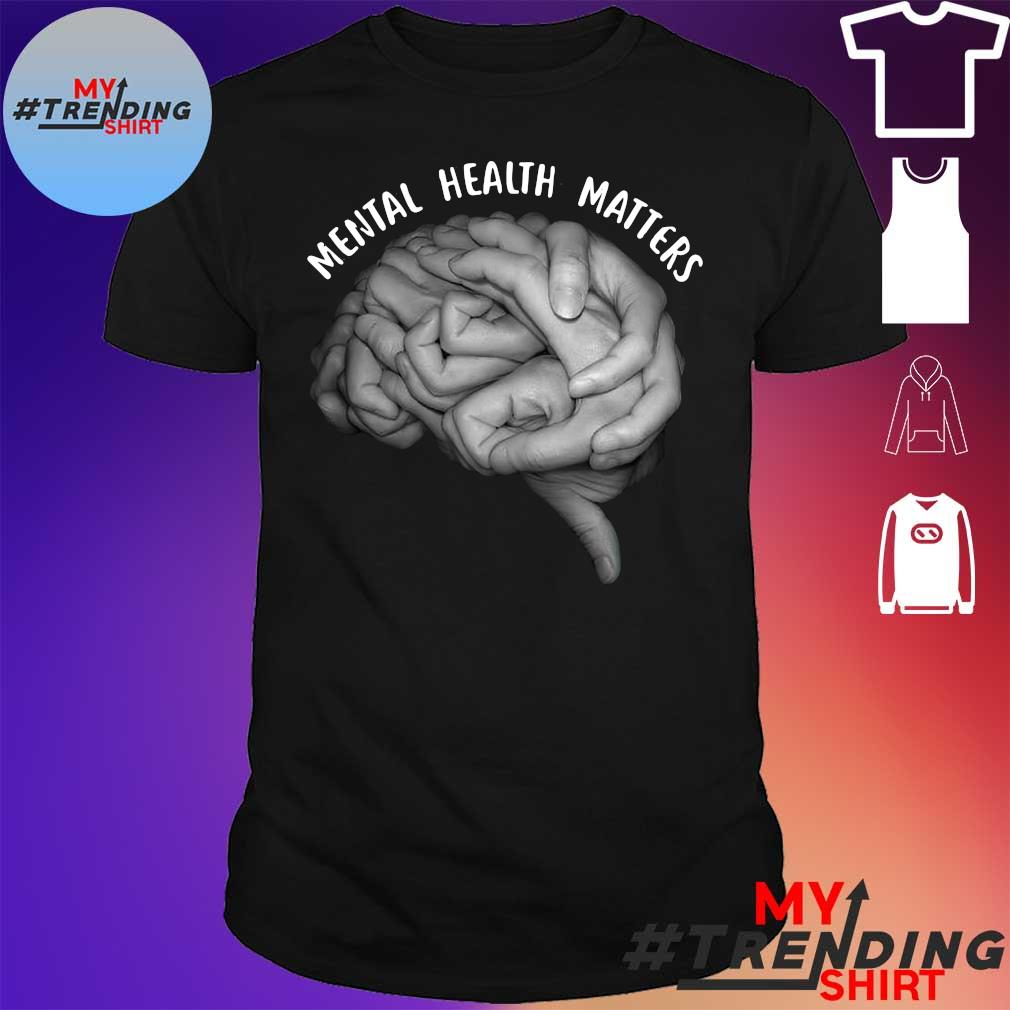 A Team is Many Hands Mental Health Matters shirt