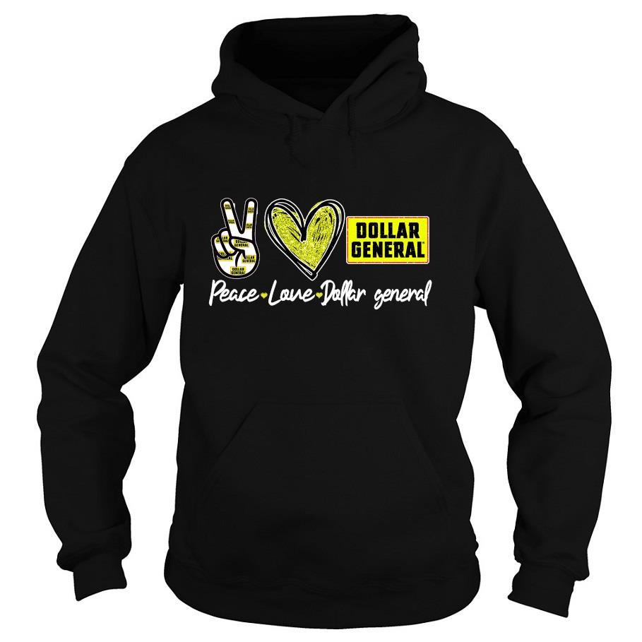 Peace love Dollar General s -hoodie