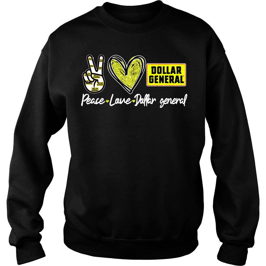 Peace love Dollar General s -sweater