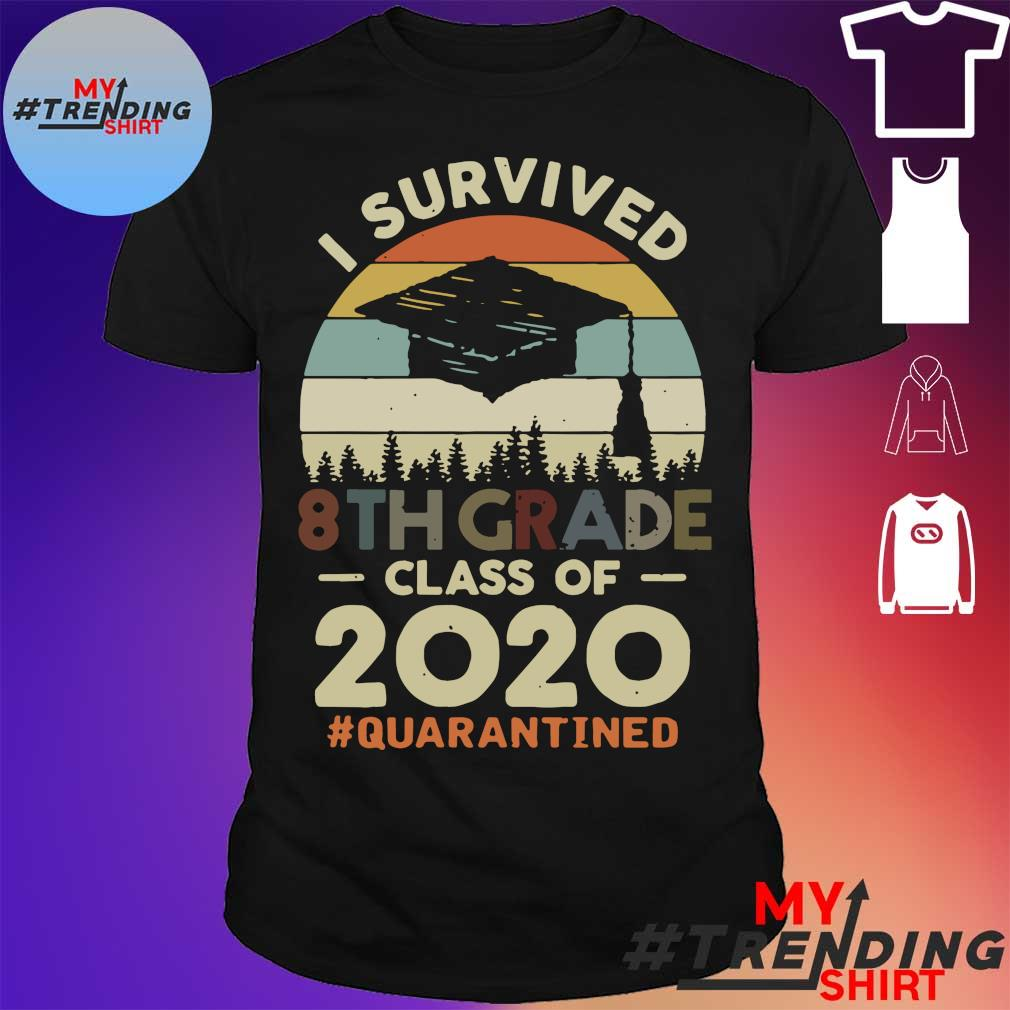 I Survived 8th Grade Class Of 2020 #Quarantined Tee Shirts