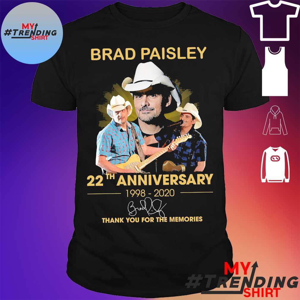 Brad Paisley 22th anniversary 1998 2020 thank You for the memories signatures Shirt