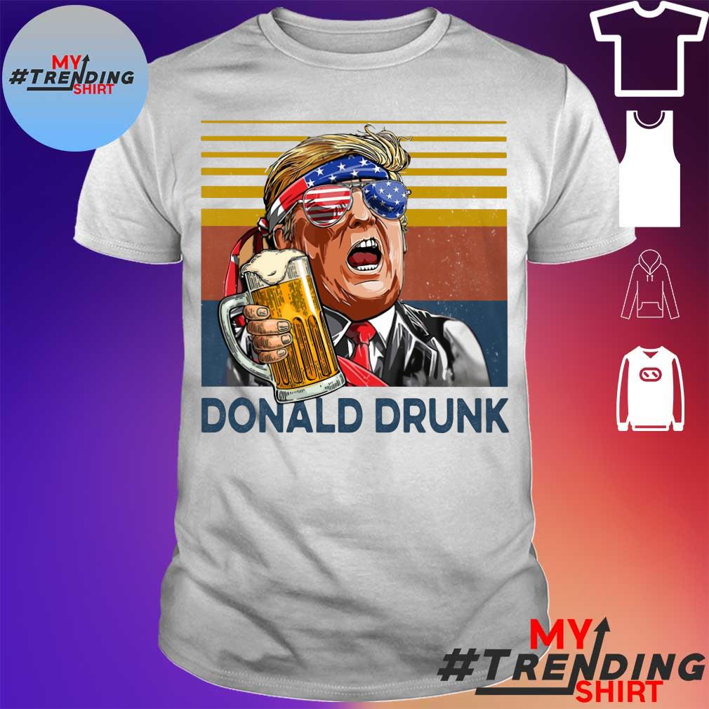 Donald Drunk drink beer happy the 4th of july vintage shirt