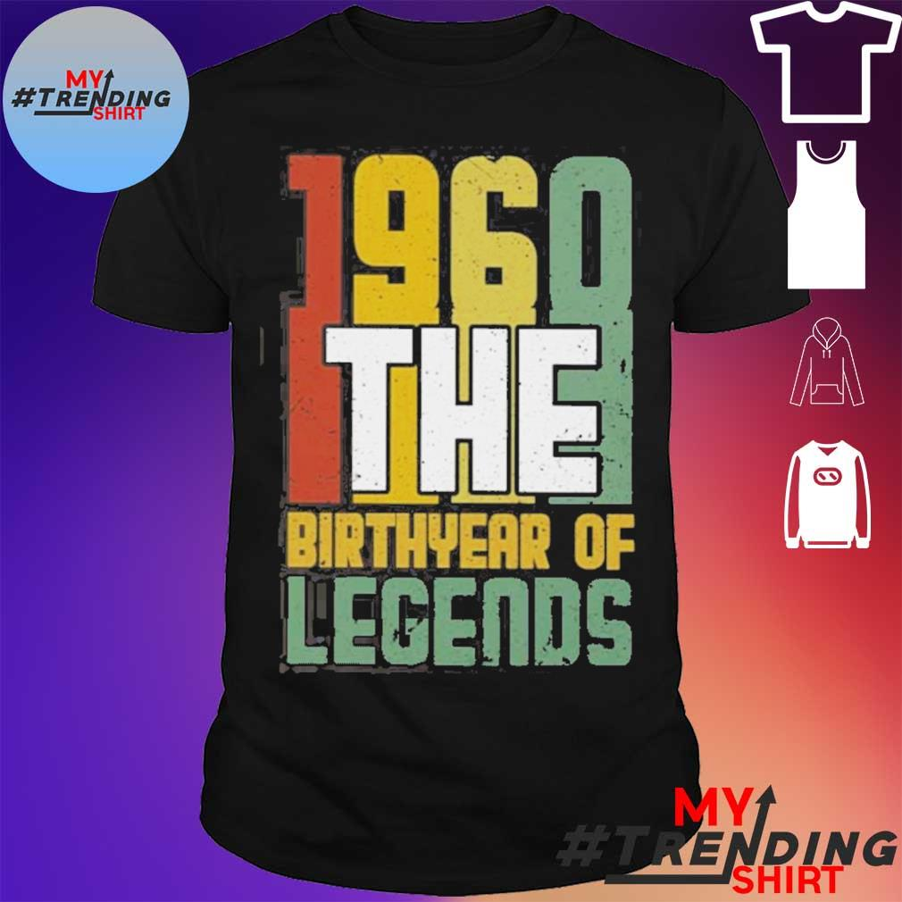 1960 The Birth Year Of Legends Shirt