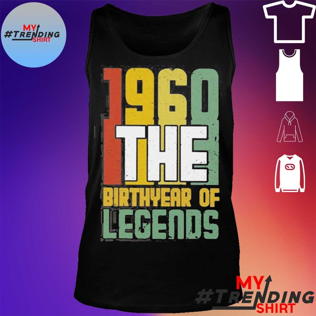 1960 The Birth Year Of Legends Shirt tank top
