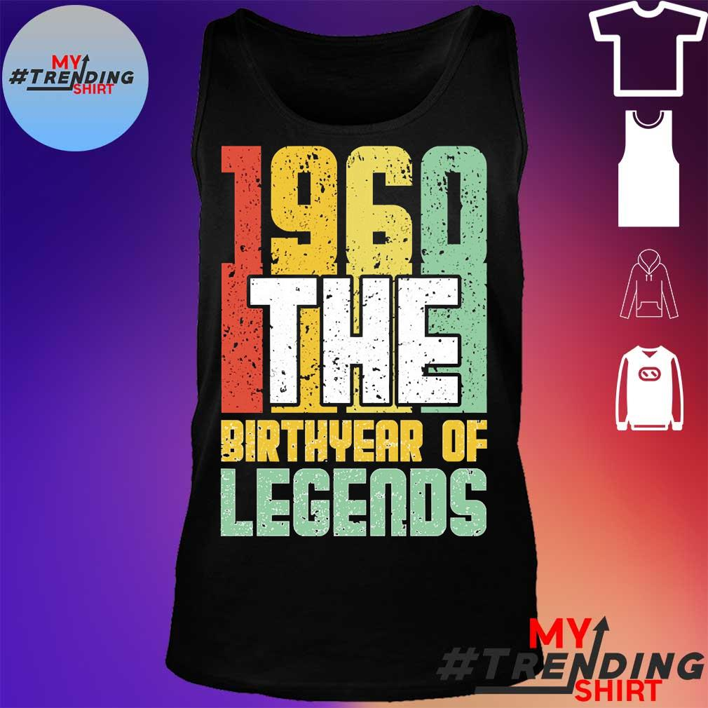 1960 the birthyear of legends s tank top