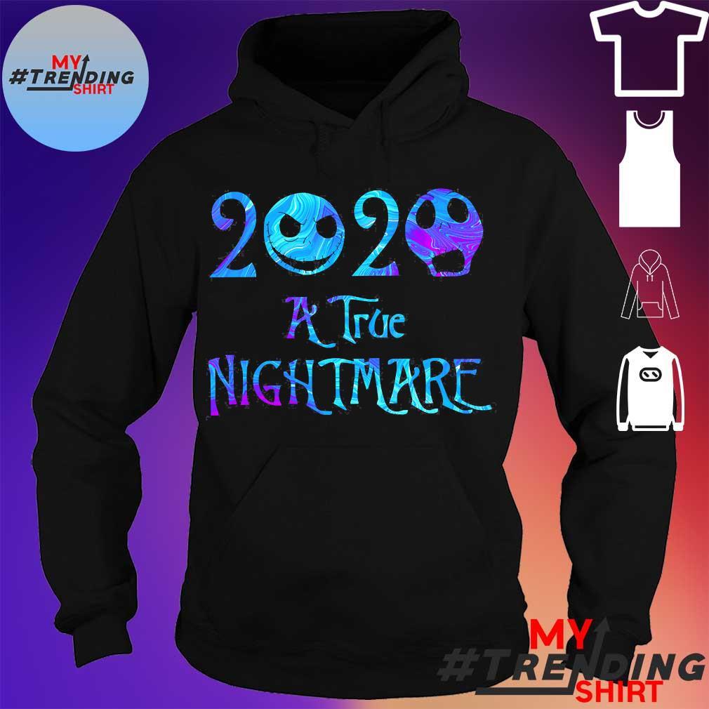 2020 A True nightmare s hoodie