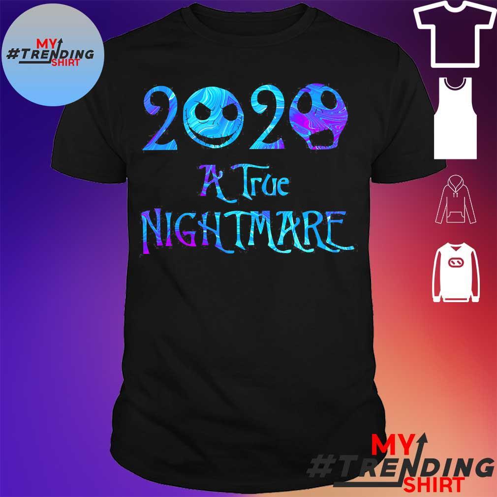 2020 A True nightmare shirt