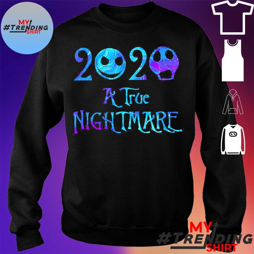 2020 A True nightmare s sweater