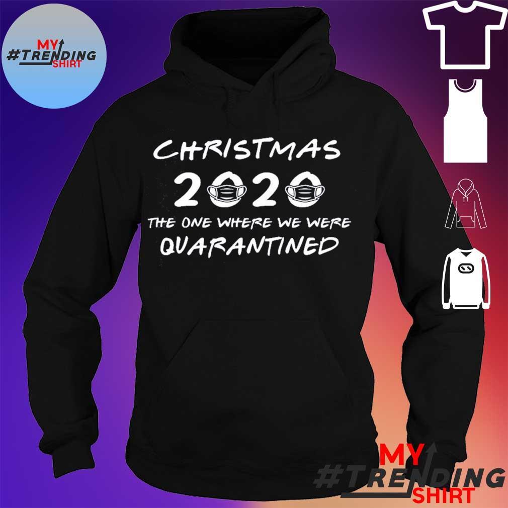 2020 Christmas Shirt – Christmas Quarantine Shirt – Covid Christmas – Funny Christmas Shirt – Christmas 2020 Shirt – Quarantine Christmas hoodie