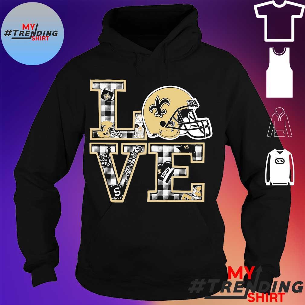 New Orleans saints Love s hoodie