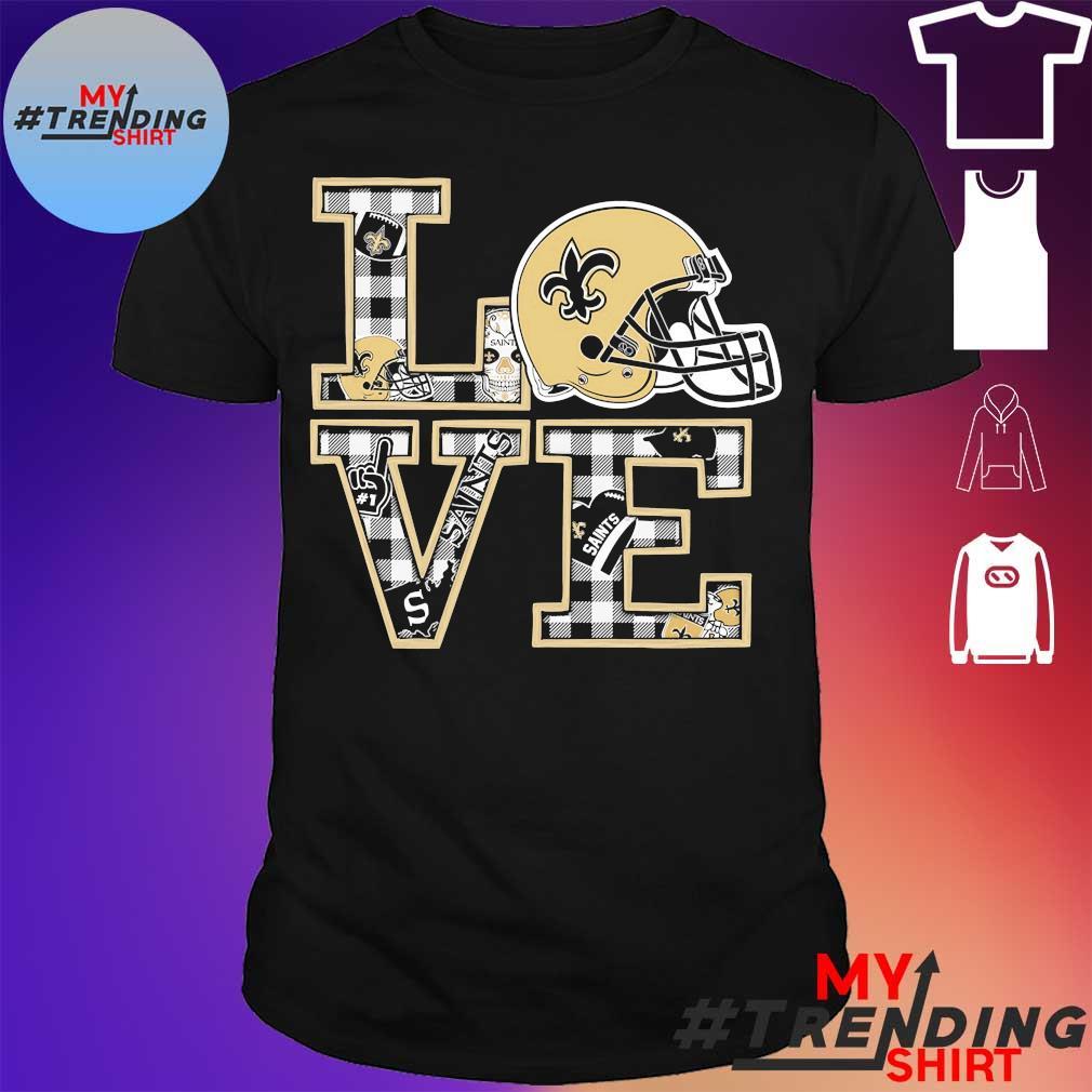 New Orleans saints Love shirt