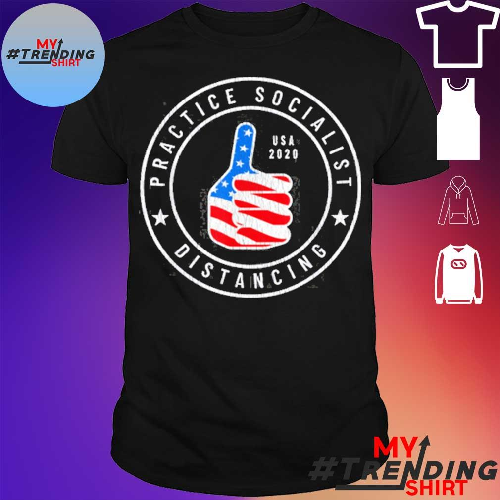 Practice Socialist Distancing USA 2020 Ant Socialism Shirt