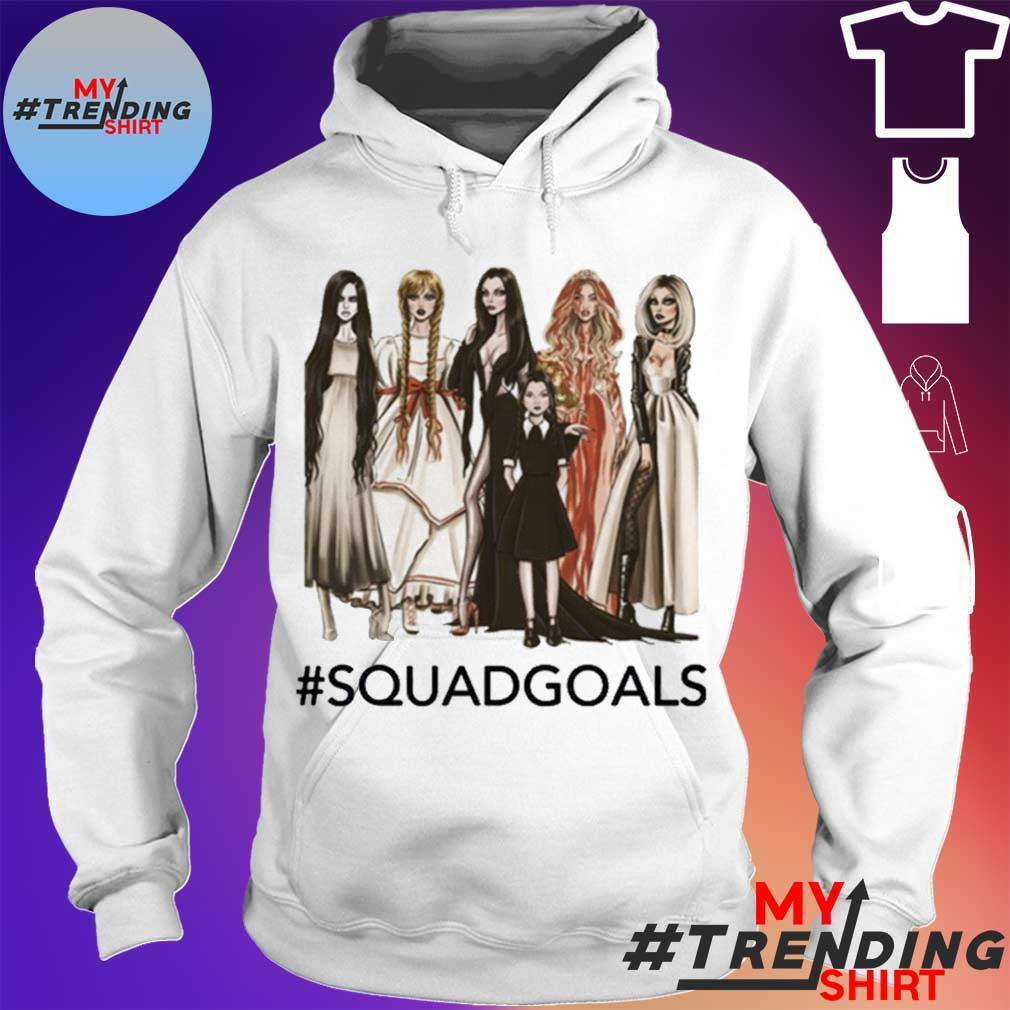 Squad Goals Samara, Annabelle, Morticia Halloween Shirt hoodie
