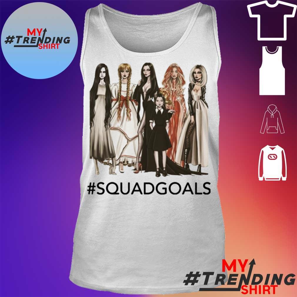 Squad Goals Samara, Annabelle, Morticia Halloween Shirt tank top