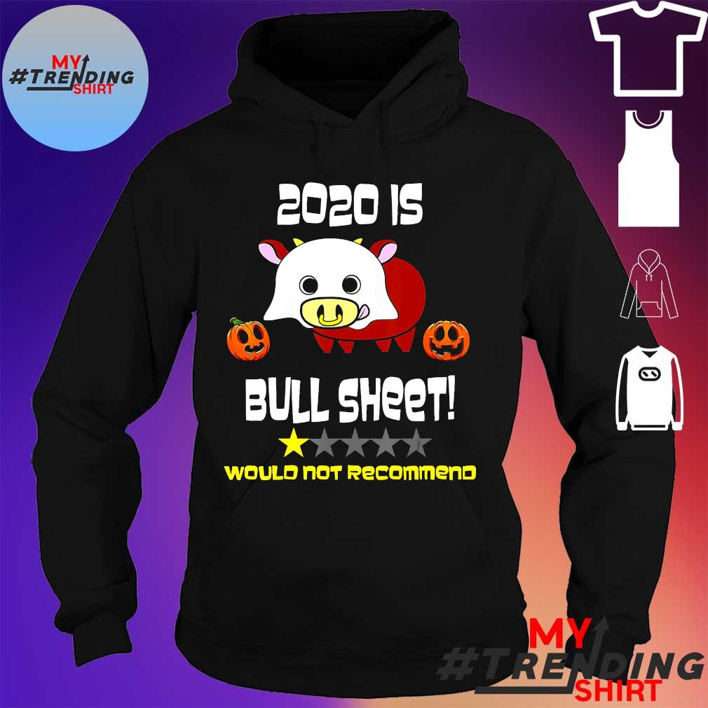 2020 is Bull Sheet would not recommend s hoodie