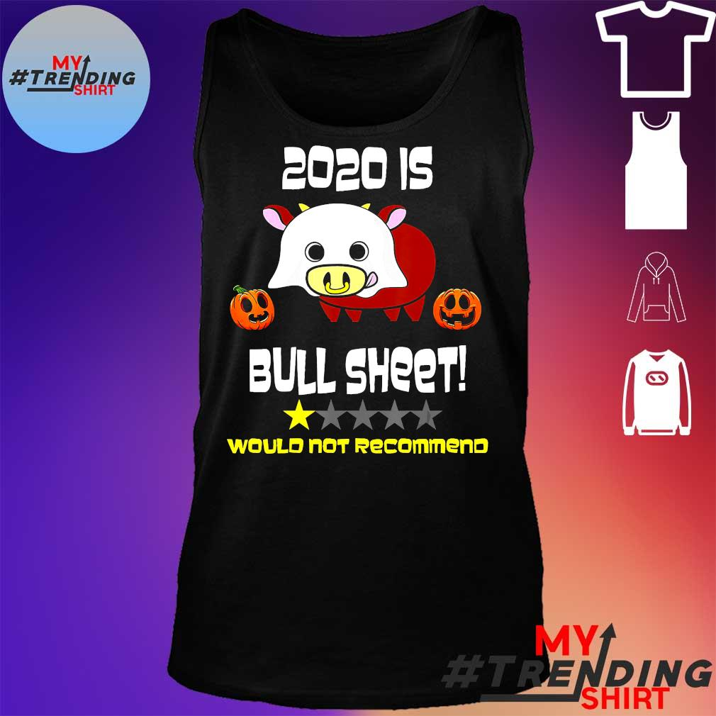 2020 is Bull Sheet would not recommend s tank top