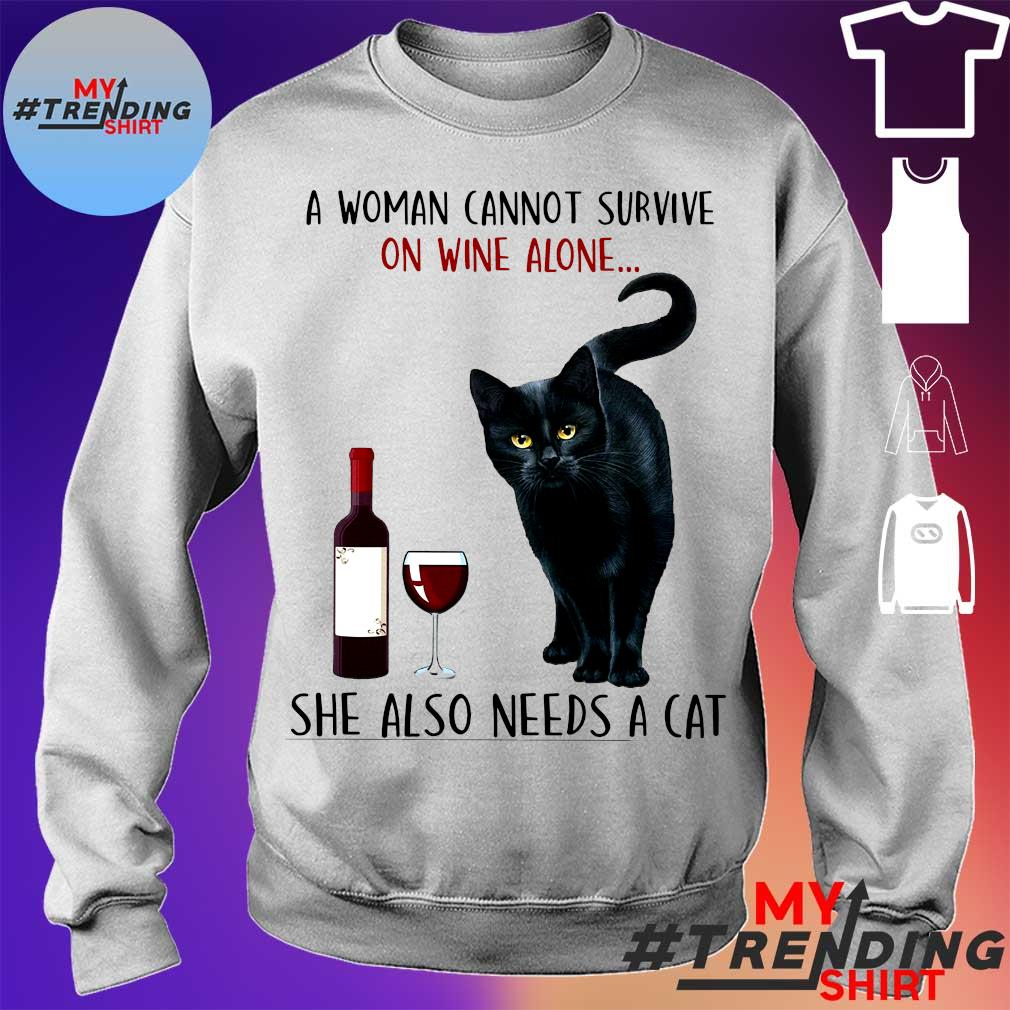 A woman cannot survive on wine alone she also needs a cat s sweater