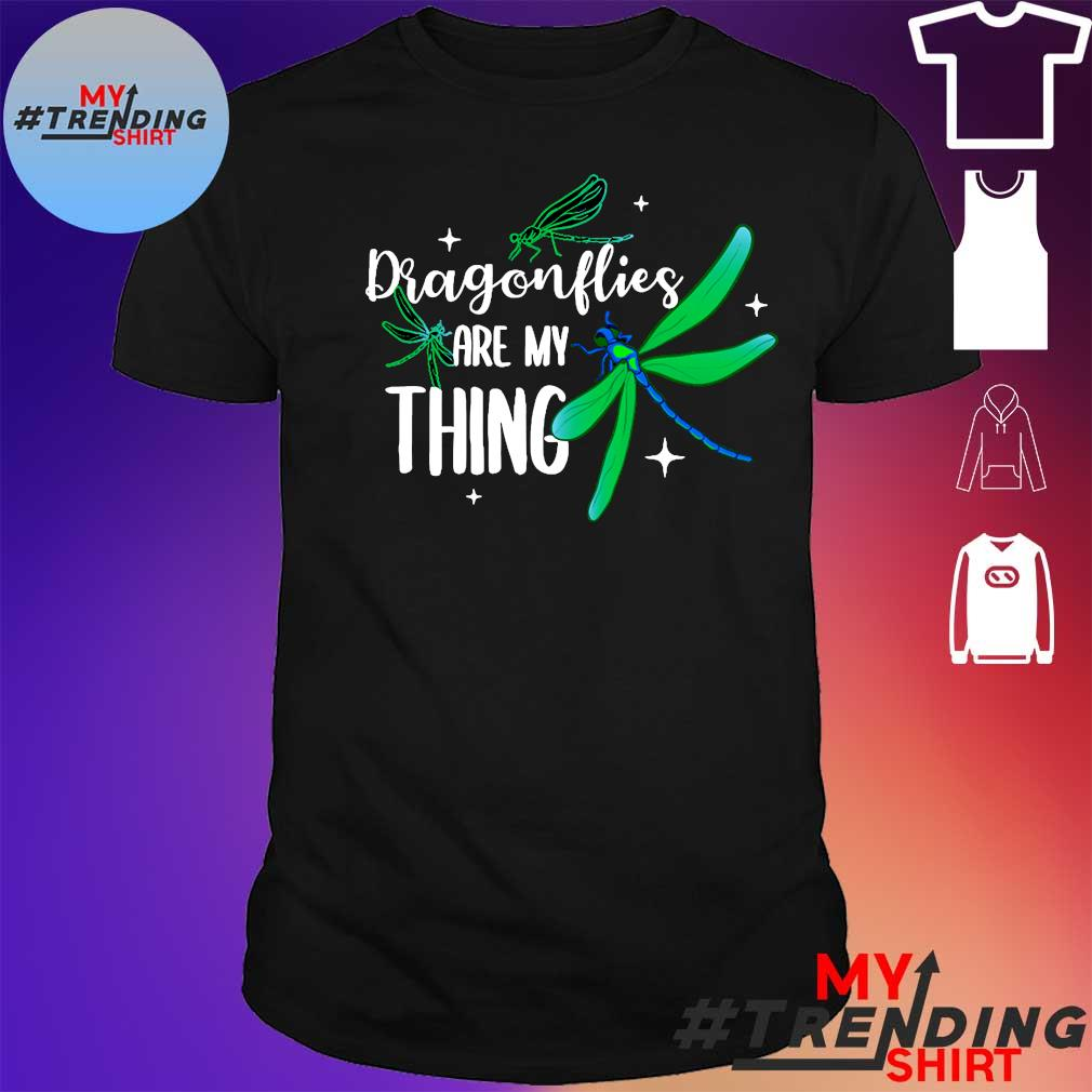 DRAGONLIES ARE MY THING SHIRT