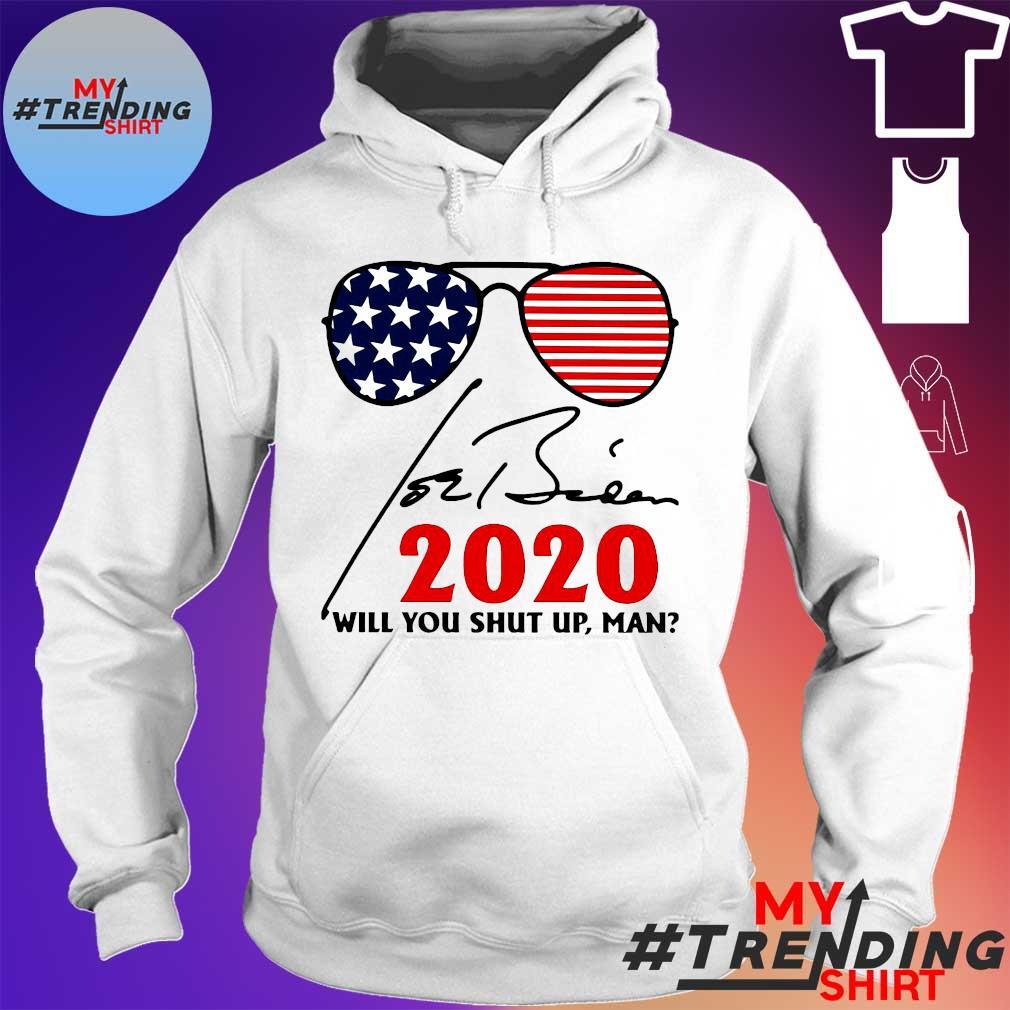 Glasses 2020 Will You Shut Up Man Shirt hoodie