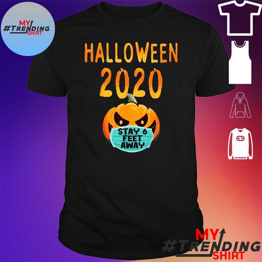 Halloween Pumpkin Face Mask Stay 6 Feet Fun Quarantine Shirt