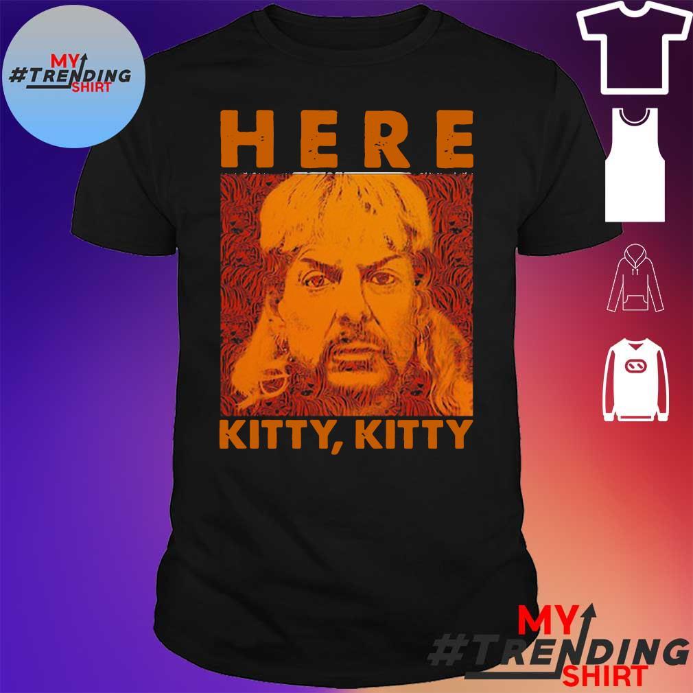 Here Kitty Vintage Shirt Joe Lovers Exotic Fan Shirt Tiger King Lovers Vintage Shirt