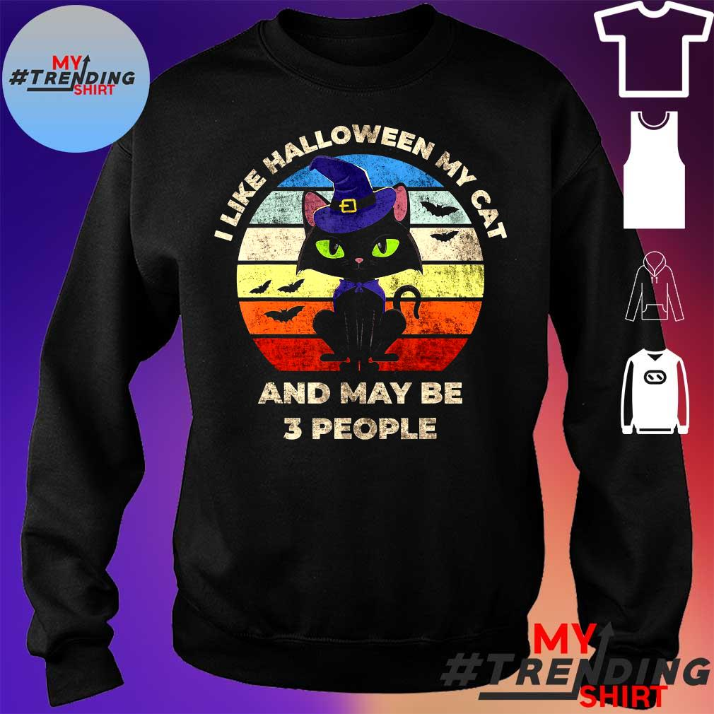 I LIKE HALLOWEEN MY CAT AND MAY BE 3 PEOPLE SHIRT sweater