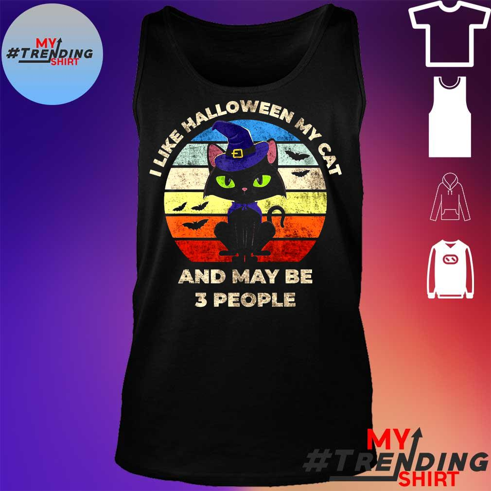 I LIKE HALLOWEEN MY CAT AND MAY BE 3 PEOPLE SHIRT tank top