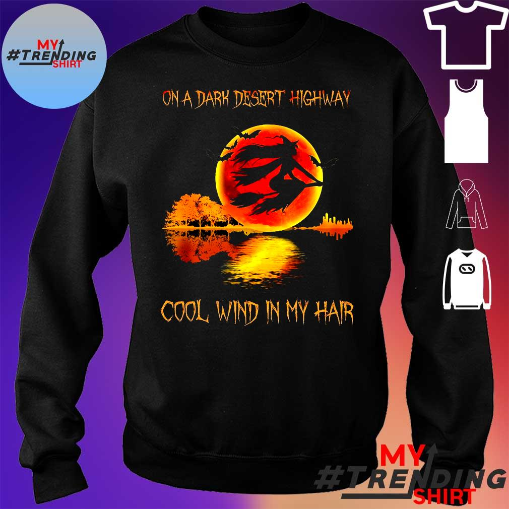 on a dark desert highway cool wind in my hair s sweater