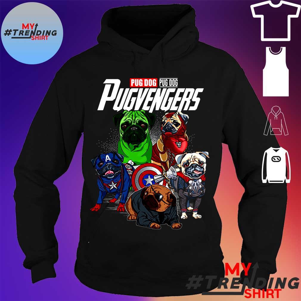PUG DOG PUG DOG PUGVENGERS SHIRT hoodie