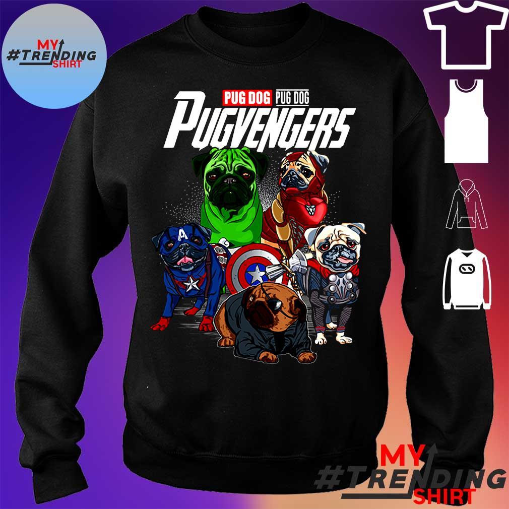 PUG DOG PUG DOG PUGVENGERS SHIRT sweater
