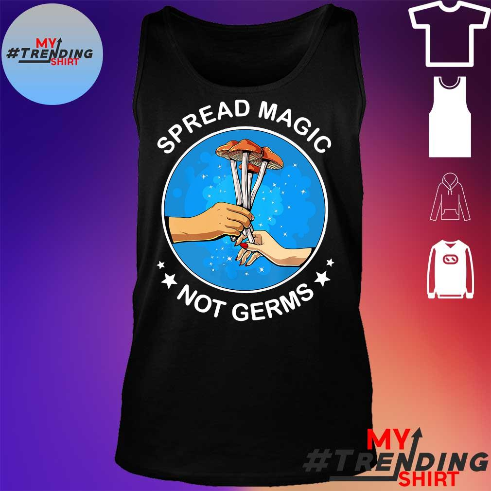 Spread magic not germs s tank top