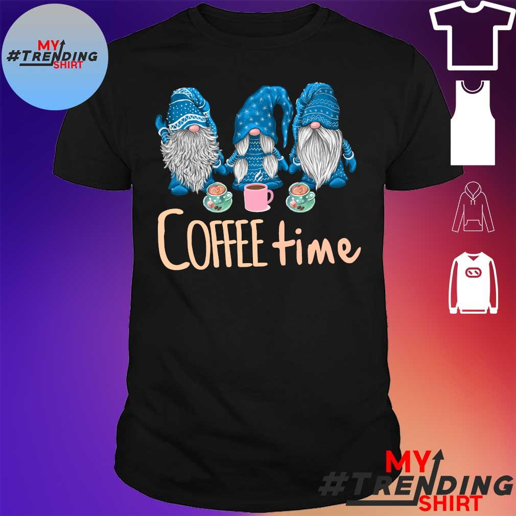 There Gnome blue coffee time christmas shirt