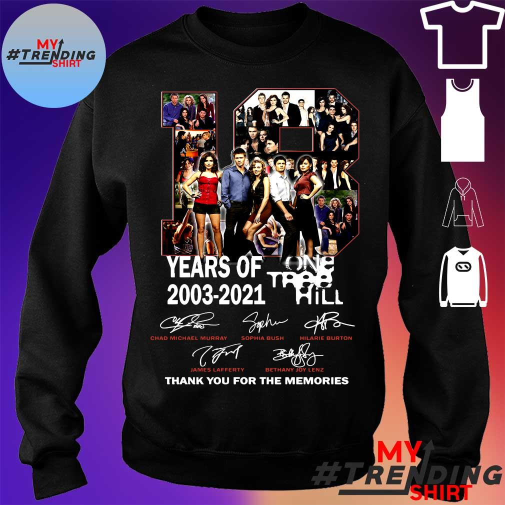18 yers of one tree 2003-2021 hill thank you for the memories s sweater