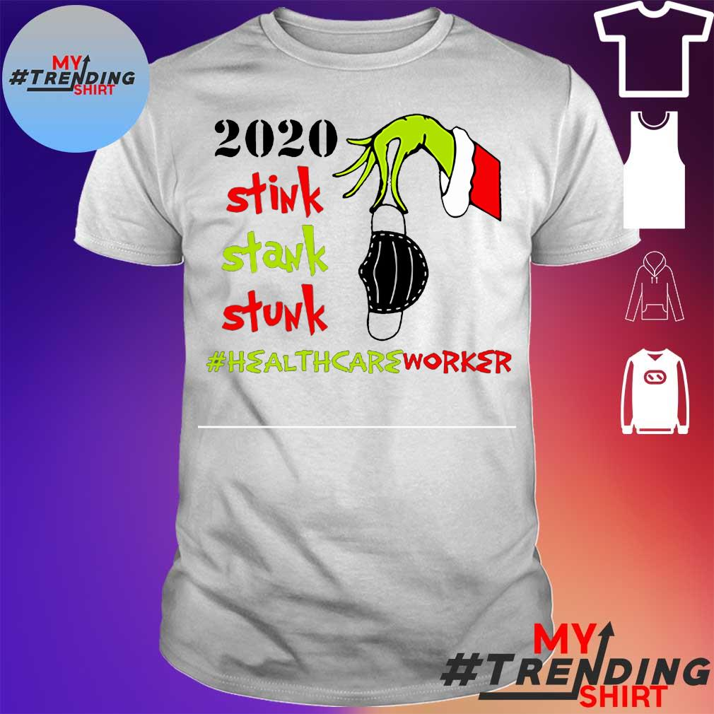2020 stink stank stunk # healthcare worket shirt