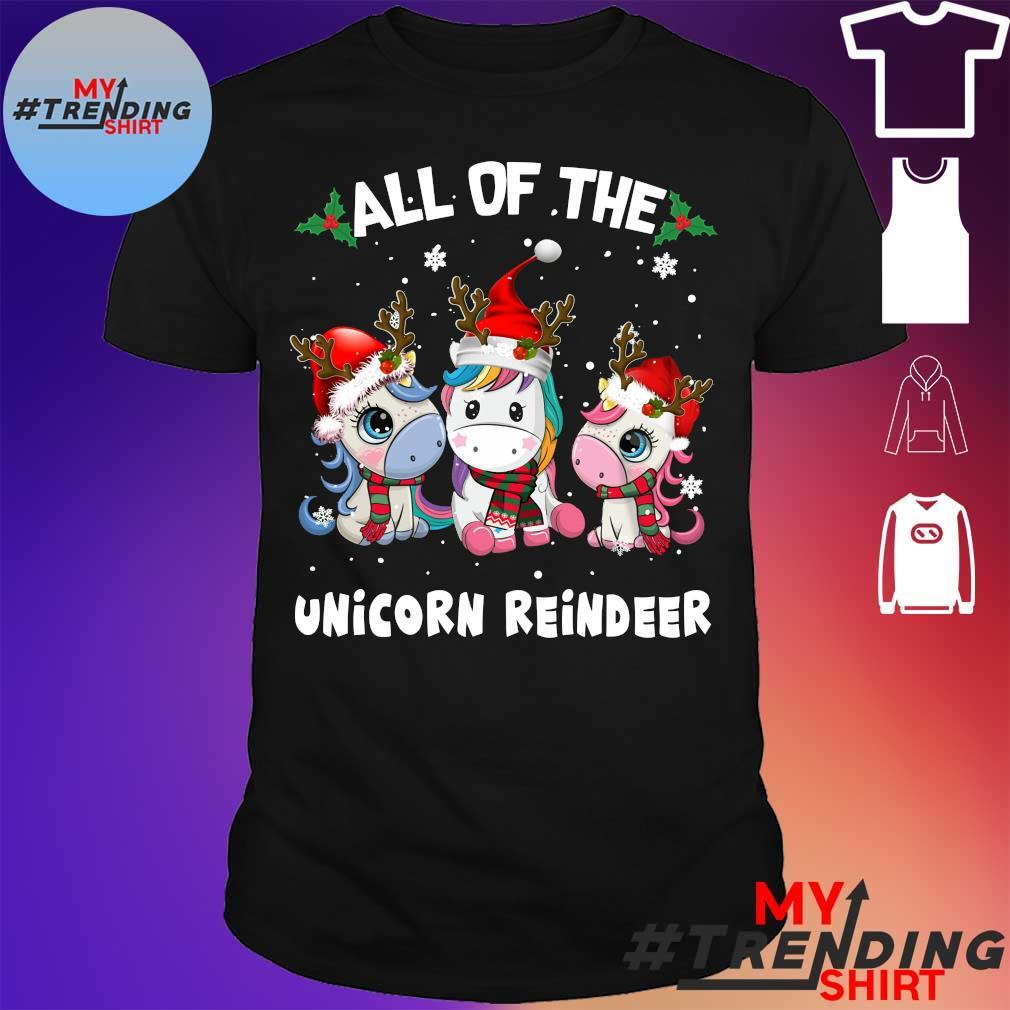 All Of The Unicorn Reindeer Merry Christmas Shirt