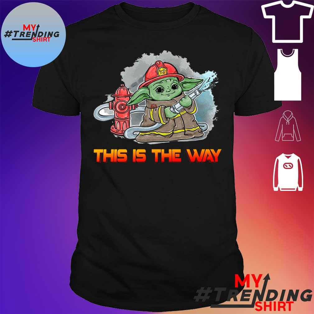 Baby Yoda Firefighters This Is The Way Shirt