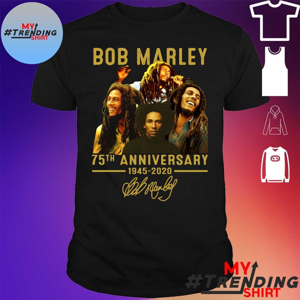 Bob marley 75th anniversary 1945 2020 thank you for the memories signature shirt