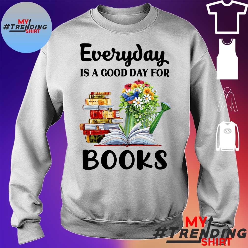Every day is a good day for books s sweater