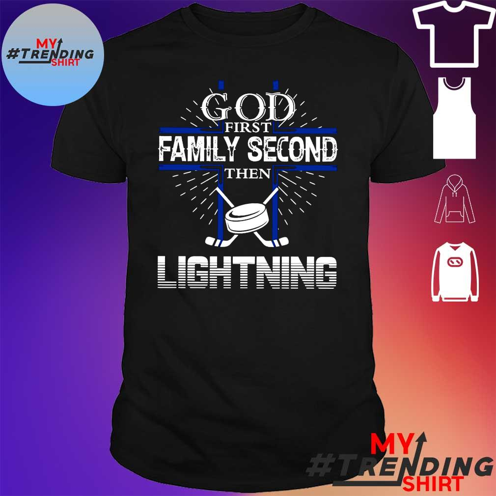 God first family second then lightning shirt
