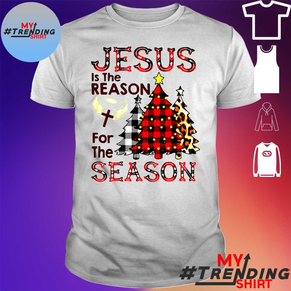 Jesus is the reason for the season Christmas shirt
