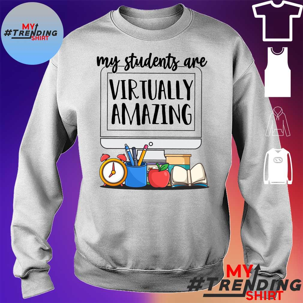 My students are virtually amazing s sweater