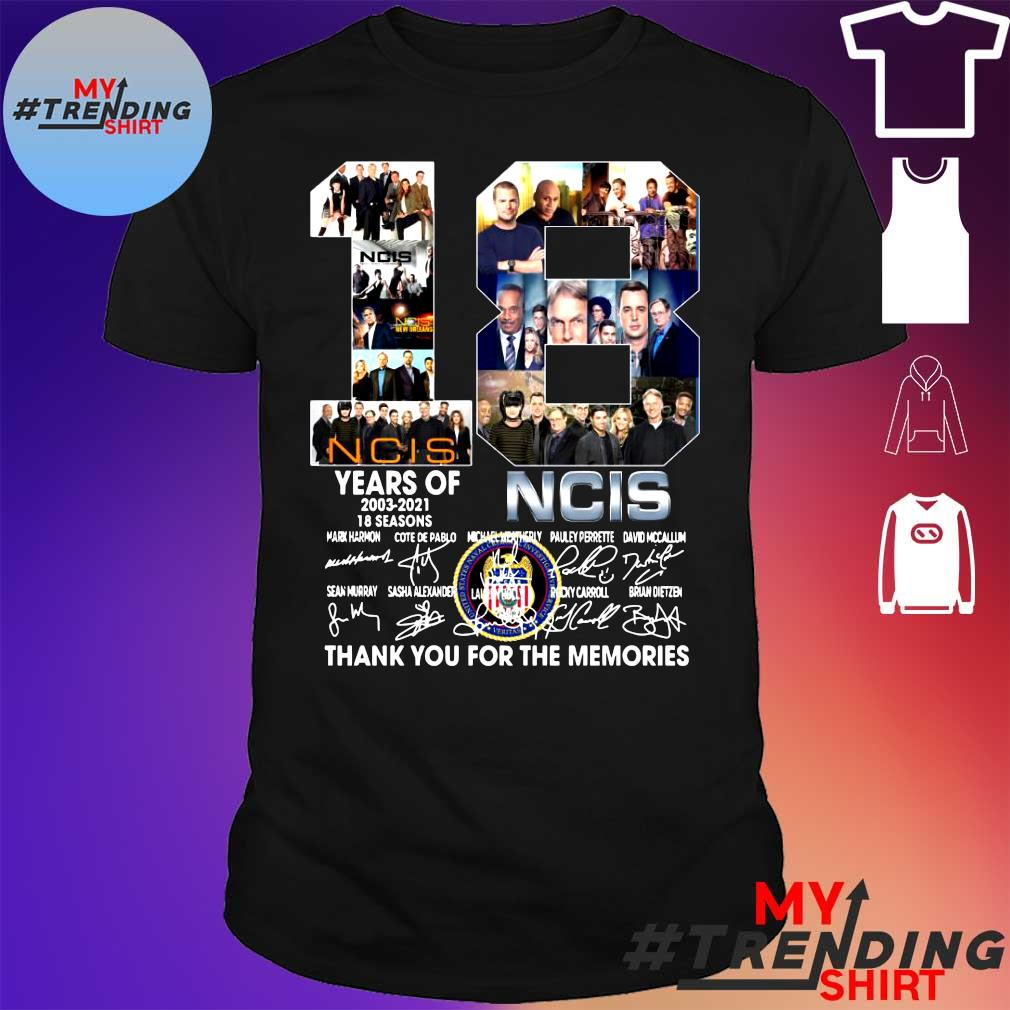 NCIS 18 years of 2003 2021 18 seasons thank you for the memories signatures shirt