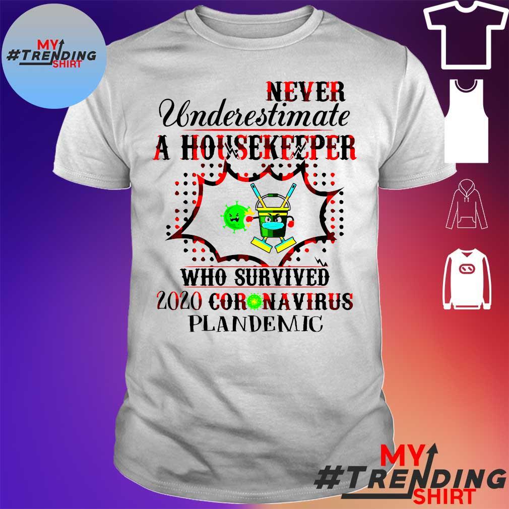 Never Underestimate A Housekeeper Who Survived 2020 Coronavirus Pandemic Shirt