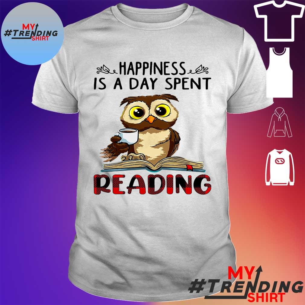 Owl Happiness is a day spent reading shirt