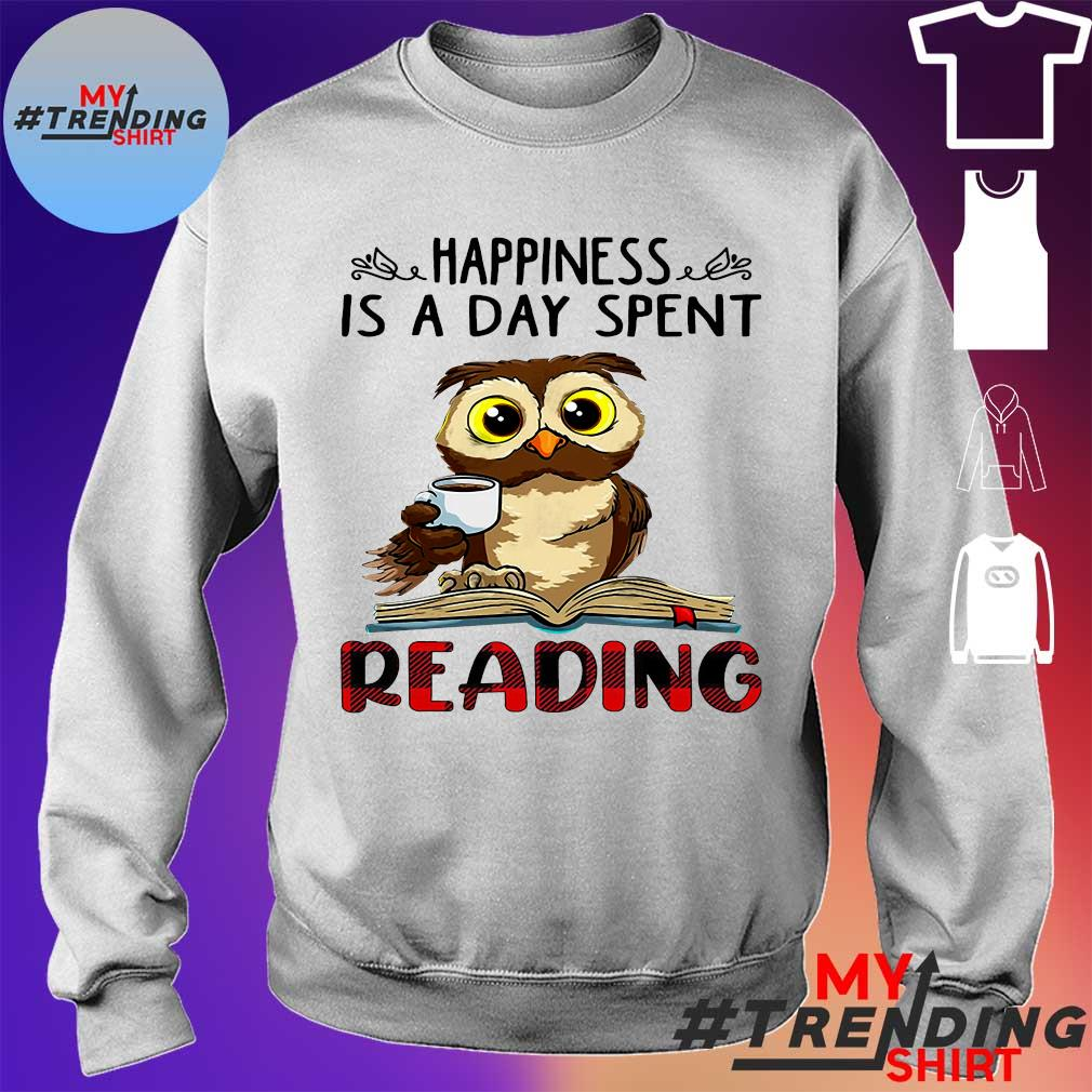 Owl Happiness is a day spent reading s sweater